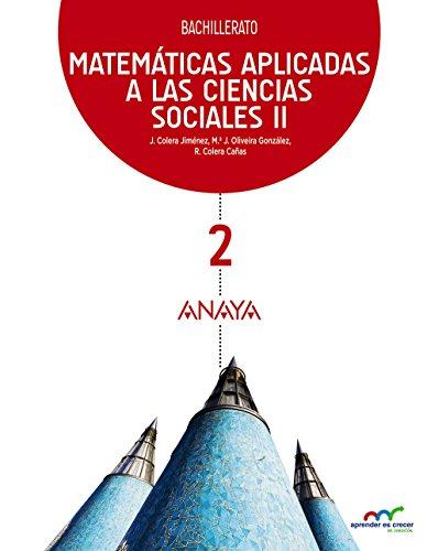 Matemáticas Aplicadas a las Ciencias Sociales II: 2 (Aprender es crecer en conexión)