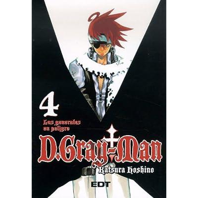D.Gray-Man 4 Los generales en peligro/ Crisis of the Generals