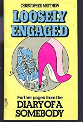 Loosely Engaged