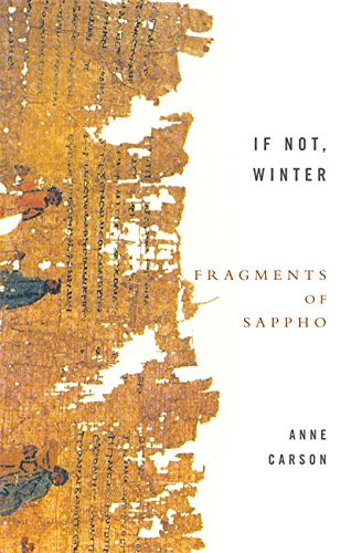 If Not, Winter: Fragments Of Sappho by Anne Carson (2003-11-06)