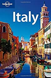 Lonely Planet Italy (Country Travel Guide) by Damien Simonis; Alison Bing; Cristian Bonetto; Gregor Clark; Duncan Garwood; Abigail Hole; Alex Leviton; Virginia Maxwell; Josephine Quintero; Brendan Sainsbury (2010-03-01)