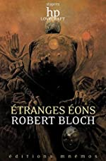 Etranges Eons de Robert Bloch