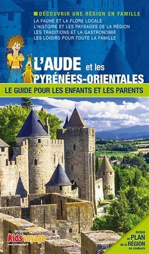 En Route Pour Aude et les Pyrénes Orientales