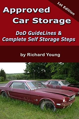 Approved Car Storage: Dod Guidelines & Self Storage Steps: Volume 1 (Ask Ralph the Auto Mechanic