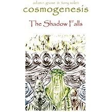 Cosmogenesis: The Chronicles of Quongo: The Shadow Falls (Book Book 5)