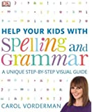 Help Your Kids With Spelling And Grammar By Carol Vorderman