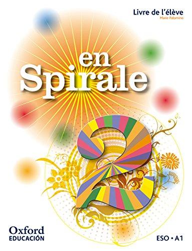 En spirale 2: livre de l'élève (édition 2012)