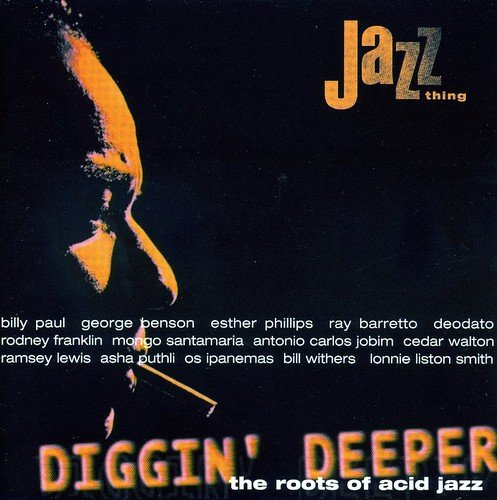 Diggin\' Deeper - The Roots of Acid Jazz, Vol. 1