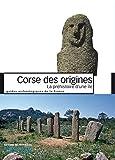 Corse des origines - La préhistoire d'une île