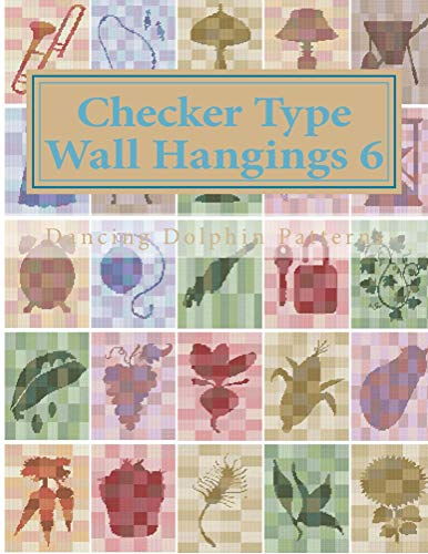 Checker Type Wall Hangings 6: in Plastic Canvas (Checker Type Wall Hangings in Plastic Canvas) (English Edition)