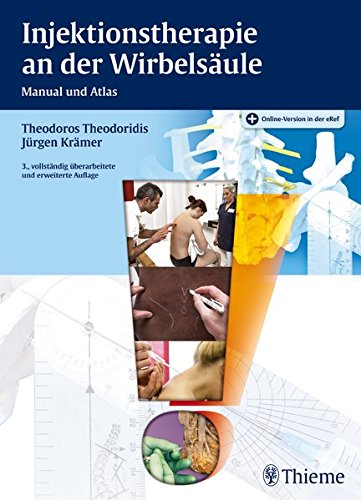 Injektionstherapie an der Wirbelsäule: Manual und Atlas