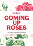 Coming Up Roses: The Story of Growing a Business