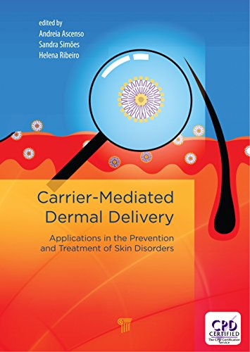 Carrier-Mediated Dermal Delivery: Applications in the Prevention and Treatment of Skin Disorders (English Edition) eBook: Andreia Ascenso, Helena Ribeiro, ...