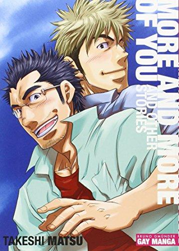 More and More of You (Gay Manga) by Takeshi Matsu (20-Nov-2014) Paperback