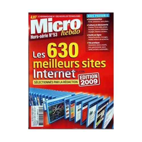 MICRO HEBDO du 01-11-2009 LES 630 MEILLEURS SITES INTERNET - CONSOMMATION - CULTURE ET DECOUVERTE - OUTILS EN LIGNE - VIE PRATIQU