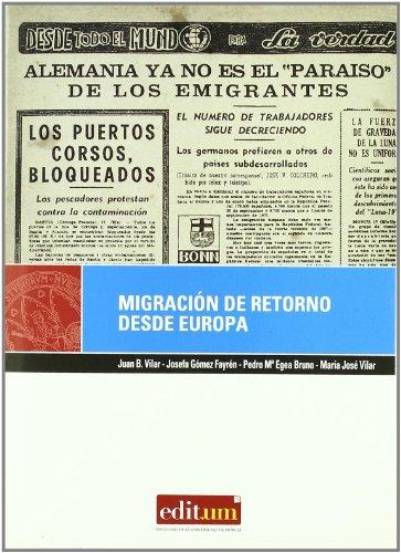 Migración de Retorno desde Europa: Su incidencia en la modernización de la región de murcia (1975-2005)