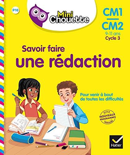 Mini Chouette - Savoir faire une rédaction CM1/CM2 9-11 ans par Lou Lecacheur
