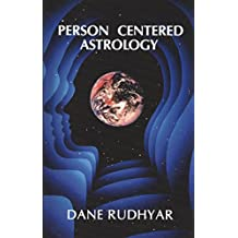 Person Centered Astrology (English Edition)
