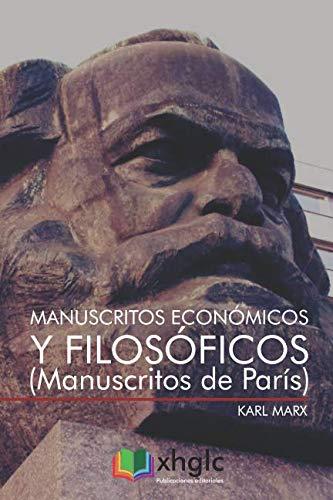 Manuscritos económicos y filosóficos: Manuscritos de París por Karl Marx