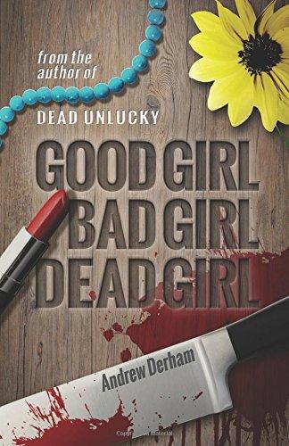 good girl, bad girl, dead girl