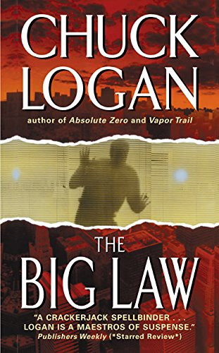 The Big Law por Chuck Logan