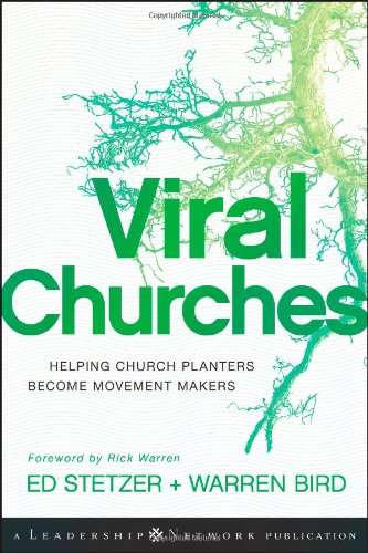 viral-churches-helping-church-planters-become-movement-makers-leadership-networks