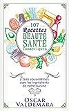 Beaute Et Sante Best Deals - Beauté Santé : 107 Recettes faciles de produits cosmétiques bio à faire vous-mêmes avec les ingrédients de votre cuisine !: Faire soi-même ses produits ... et soins de peau (Mon Atelier Santé t. 5)