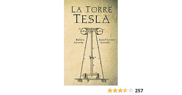 La Torre Tesla (Spanish Edition)