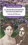 La muse Occitanienne de Chateaubriand: Léontine de Villeneuve par Conte-Stirling