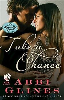 Take a Chance: A Rosemary Beach Novel par [Glines, Abbi]
