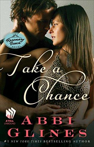 Take a Chance: A Rosemary Beach Novel (The Rosemary Beach Series Book 7) (English Edition) -