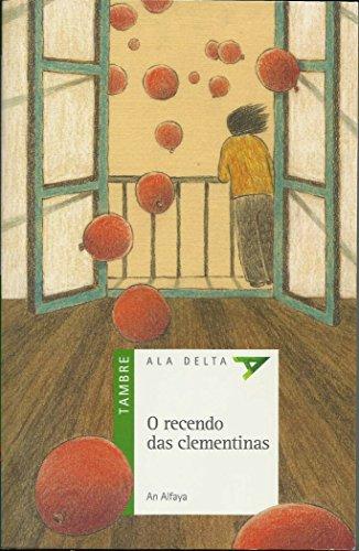 O recendo das clementinas (Ala Delta (Serie verde))
