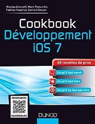 Cookbook Développement iOS 7 : 60 recettes de pros (Hors collection)