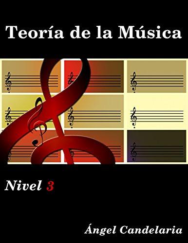 Teoría de la Música: Nivel 3 por Ángel Candelaria