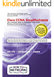 Cisco CCNA Simplified: Your Complete Guide to Passing the CCNA Routing and Switching Exam