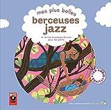 Mes plus belles berceuses jazz et autres musiques douces pour les petits