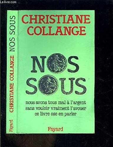 Nos sous par Christiane Collange