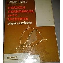 Metodos matematicos para la economia : Campos y autosistemas