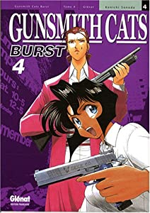 Gunsmith Cats Burst Edition simple Tome 4