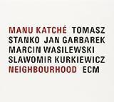 Neighbourhood   Katché, Manu