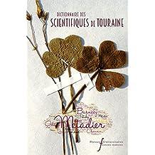 Dictionnaire des scientifiques de Touraine