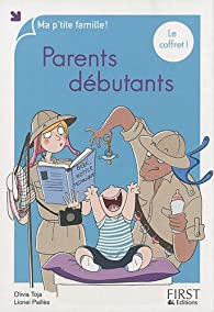 Parents débutants par Olivia Toja
