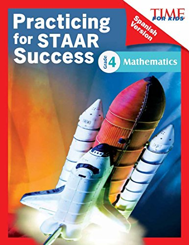 TIME FOR KIDS Practicing for STAAR Success: Mathematics: Grade 4 (Spanish Version) (Classroom Resources) por Shell Education