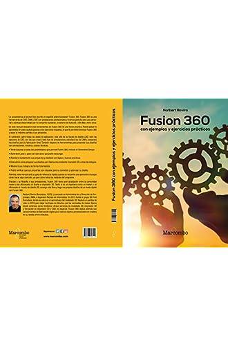 Descargar gratis Fusion 360 con ejemplos y ejercicios prácticos de Norbert Rovira Raoul