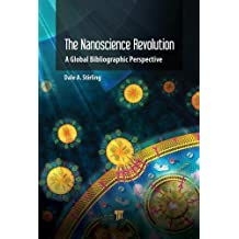 The Nanotechnology Revolution: A Global Bibliographic Perspective