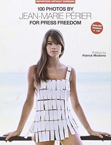100 Photos de Jean-Marie PERIER pour la libert de la presse