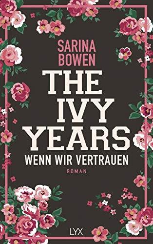 The Ivy Years - Wenn wir vertrauen (Ivy-Years-Reihe)