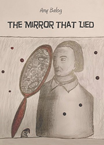 the-mirror-that-lied-a-prose-poem-english-edition