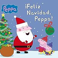 ¡Feliz Navidad, Peppa! par  Varios autores