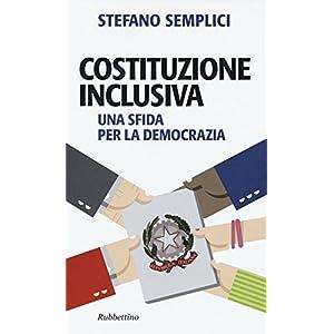 Costituzione inclusiva. Una sfida per la democrazi